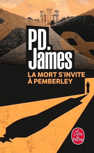La mort s'invite à Pemberley : roman / P. D. James | James, Phyllis Dorothy (1920-....). Auteur