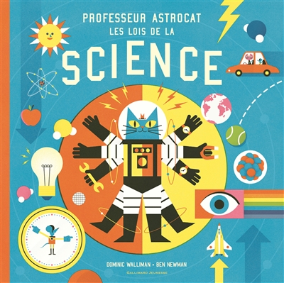Professeur Astrocat : les lois de la science | Walliman, Dominic