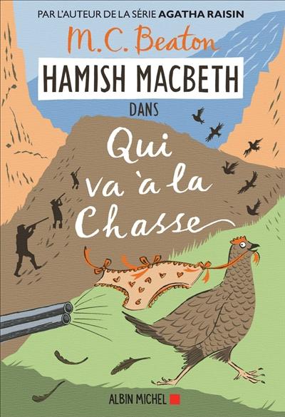 Hamish Macbeth : Qui va à la chasse | M. C. Beaton