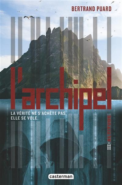 L'archipel. Vol. 3. Altitude