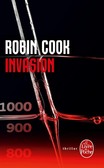Invasion : roman / Robin Cook | Cook, Robin (1940-....). Auteur