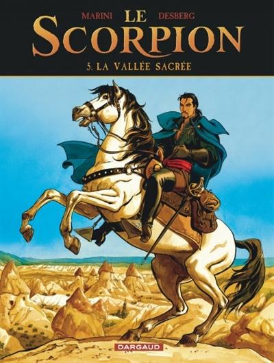 Le Scorpion. Vol. 5. La vallée sacrée