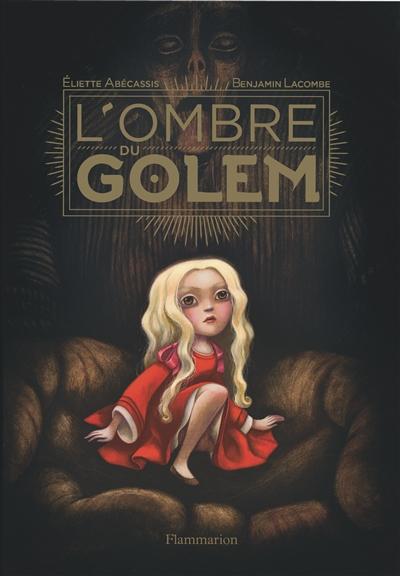 ombre du Golem (L') | Abécassis, Eliette. Auteur