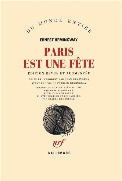 Paris est une fête / Ernest Hemingway   Hemingway, Ernest (1899-1961). Auteur