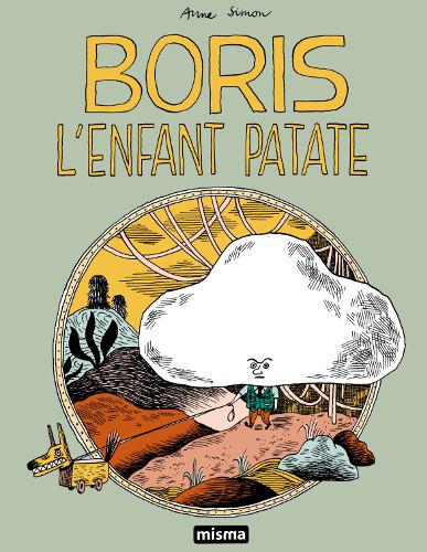 Boris : l'enfant patate | Anne Simon (1980-....). Auteur