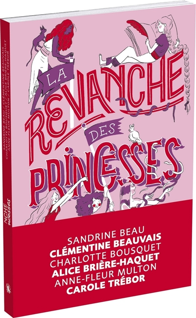 revanche des princesses (La) | Consigny, Kim. Illustrateur