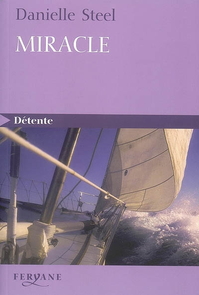 Miracle / Danielle Steel |