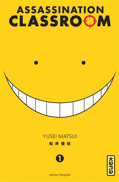 Assassination Classroom. 1 / Yusei Matsui | Matsui, Yusei. Auteur