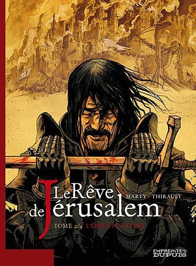 Le rêve de Jérusalem. Vol. 2. L'épreuve divine