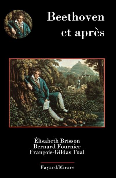 Beethoven et après | Elisabeth Brisson. Auteur