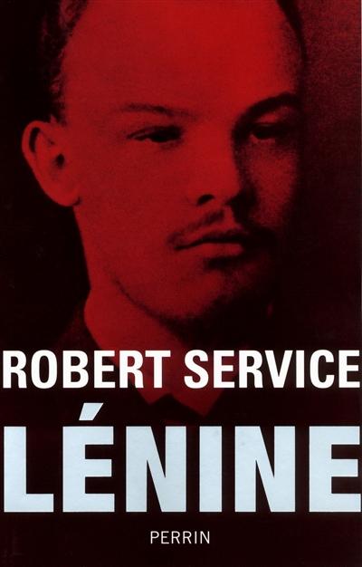 Lénine | Robert Service (1947-....). Auteur