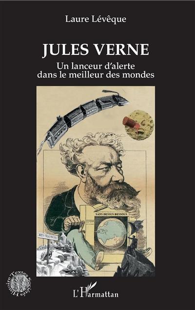 Jules Verne : un lanceur d'alerte dans le meilleur des mondes