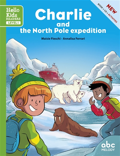 Charlie and the North Pole expedition