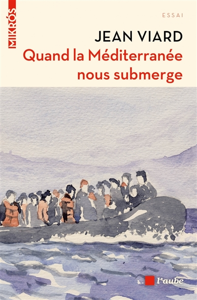 Quand la Méditerranée nous submerge : réfugiés, terrorisme, islam, quartiers, populisme... : entretien avec José Lenzini