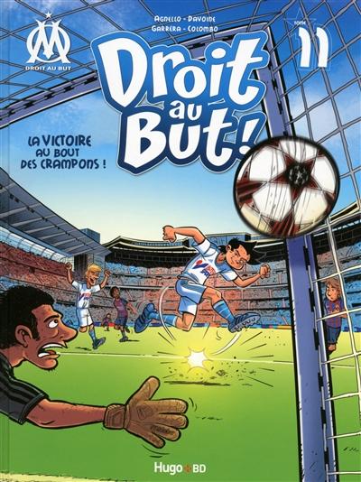 La victoire au bout des crampons ! / textes, Agnello & Davoine | Agnello, Thierry. Auteur