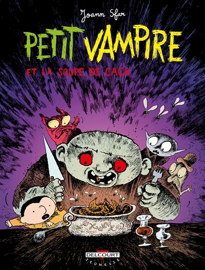 Petit Vampire. 5, et la soupe de caca / Joann Sfar | Sfar, Joann. Auteur