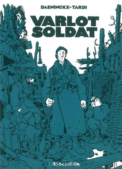Varlot soldat | Daeninckx, Didier (1949-....). Auteur