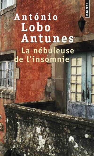 La nébuleuse de l'insomnie   António Lobo Antunes (1942-....). Auteur