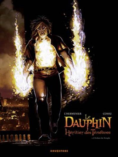 Le Dauphin, héritier des ténèbres. Vol. 1. L'enfant du Temple