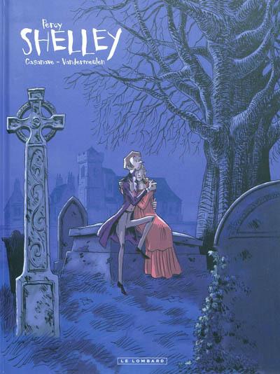 Shelley. 1, Percy | Vandermeulen, David (1968-....). Auteur