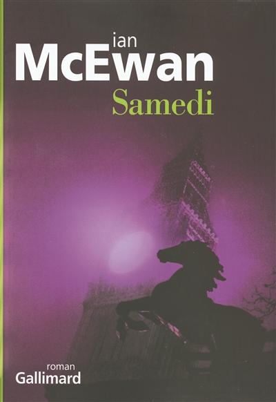 Samedi : roman / Ian McEwan | McEwan, Ian (1948-....). Auteur