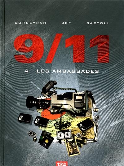 9-11. Vol. 4. Les ambassades