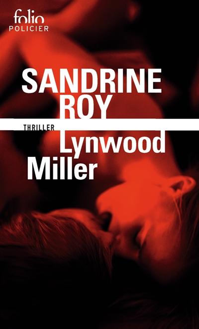 Lynwood Miller : thriller