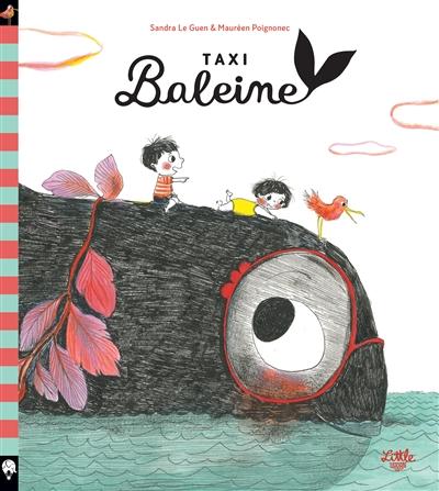 Taxi baleine   Le Guen, Sandra. Auteur