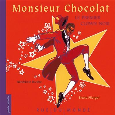 Monsieur Chocolat : le premier clown noir