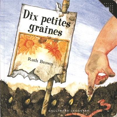 Dix petites graines / Ruth Brown | Brown, Ruth. Auteur