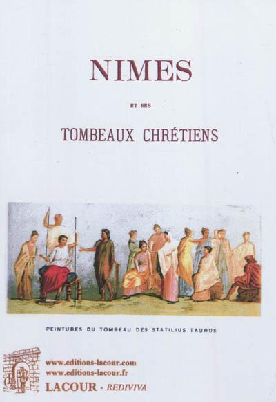 Nîmes et ses tombeaux chrétiens