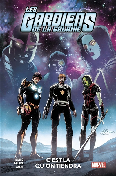 Les gardiens de la galaxie. Vol. 2. C'est là qu'on tiendra