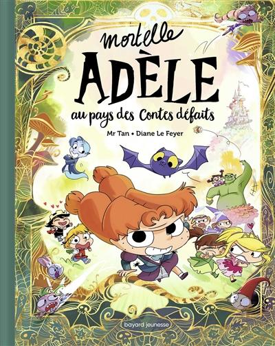 Mortelle Adèle. Au pays des contes défaits