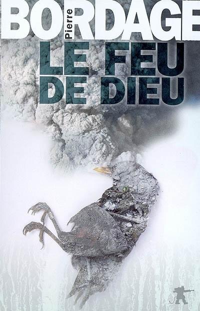 Le feu de Dieu / Pierre Bordage  