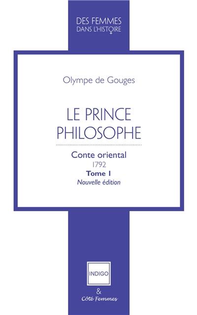 Le prince philosophe : conte oriental, 1792. Vol. 1