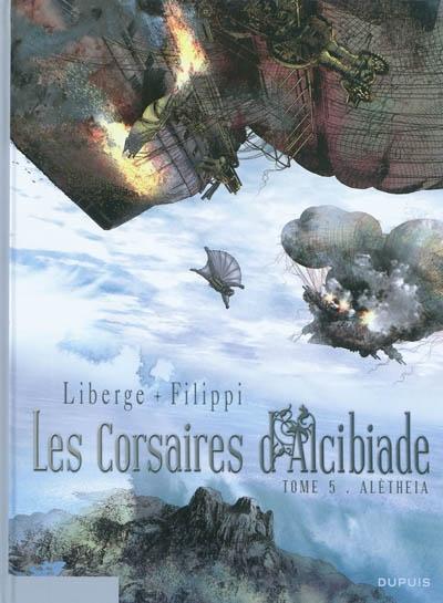 Les corsaires d'Alcibiade. Vol. 5. Aletheia