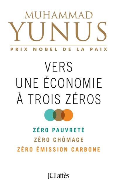 Vers-une-économie-à-trois-zéros-:-zéro-pauvreté,-zéro-chômage,-zéro-émission-carbone