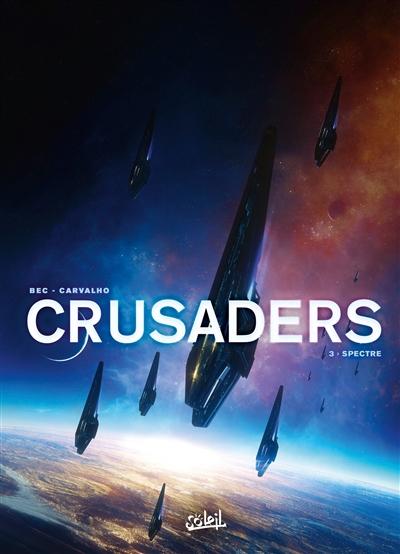 Crusaders. Vol. 3. Spectre