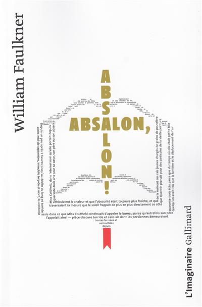 Absalon ! Absalon ! / William Faulkner | Faulkner, William (1897-1962). Auteur