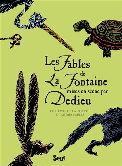 lièvre et la tortue (Le) : et autres fables | La Fontaine, Jean de (1621-1695). Auteur