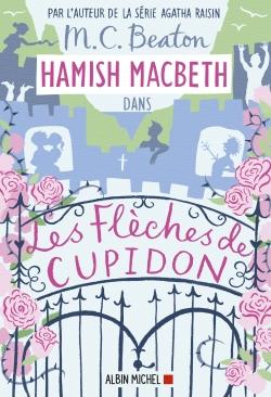 Hamish MacBeth. Vol. 8. Les flèches de Cupidon