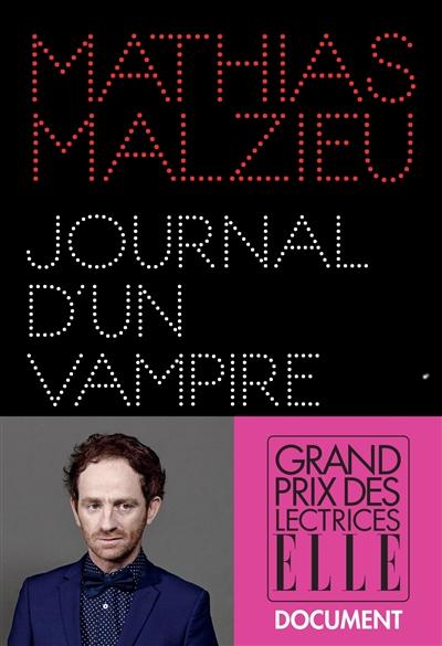 Journal d'un vampire en pyjama / Mathias Malzieu | Malzieu, Mathias (1974-....). Auteur