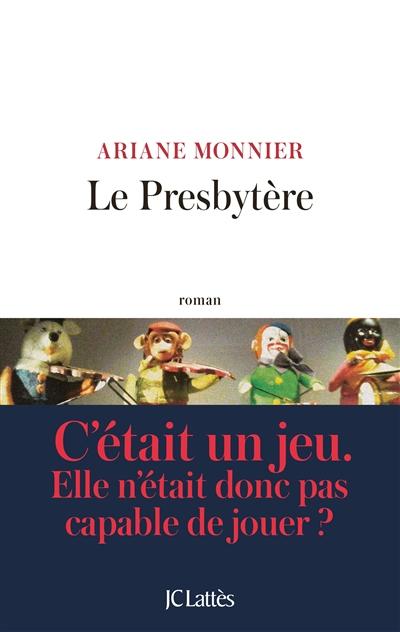 presbytère (Le) : roman | Monnier, Ariane. Auteur