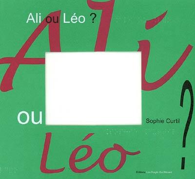 Ali ou Léo ? | Curtil, Sophie (1949-....). Artiste