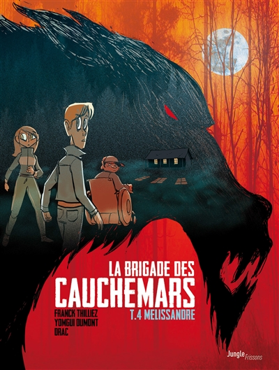 La brigade des cauchemars. Vol. 4. Mélissandre