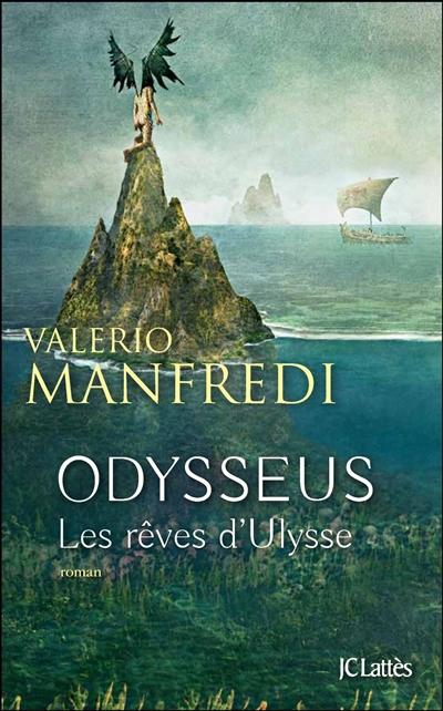 Les rêves d'Ulysse | Manfredi, Valerio (1943-....)