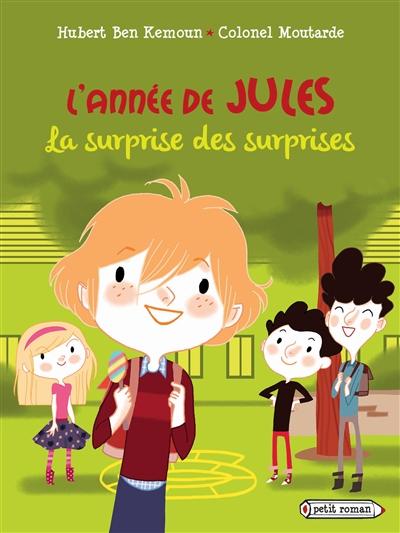 surprise des surprises (La) : L'année de Jules ; septembre   Ben Kemoun, Hubert. Auteur