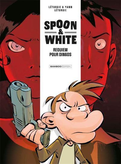Spoon & White. Vol. 1. Requiem pour dingos