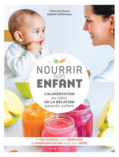 Nourrir son enfant : l'alimentation au coeur de la relation parents-enfant