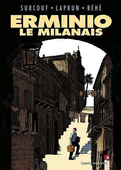 Erminio le Milanais / scénario, Amandine Laprun, Joseph Béhé | Béhé, Joseph (1962-....) - pseud.. Scénariste